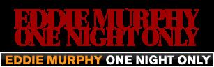 Eddie Murphy: One Night Only