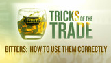 Tricks of the Trade - Bitters: How to Use Them Correctly