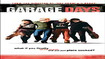 Garage Days - Theatrical Trailer