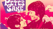 For Pete's Sake - Trailer