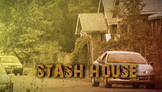 Inside the DEA: Stash House