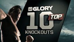 Top 10 Knockouts: Glory Kickboxing