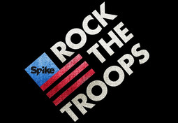 "SPIKE And Seven Bucks Productions Announce ""Rock The Troops"""